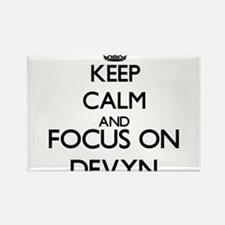 Keep Calm and Focus on Devyn Magnets