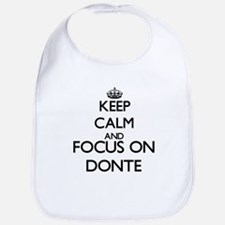 Keep Calm and Focus on Donte Bib