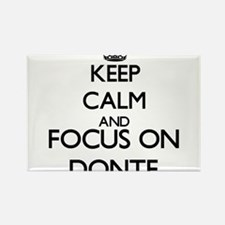 Keep Calm and Focus on Donte Magnets