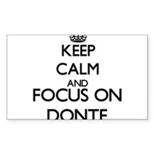 Keep Calm and Focus on Donte Decal