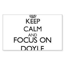 Keep Calm and Focus on Doyle Decal