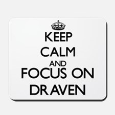 Keep Calm and Focus on Draven Mousepad