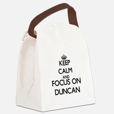 Keep Calm and Focus on Duncan Canvas Lunch Bag