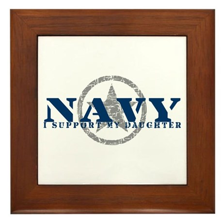 Navy - I Support My Daughter Framed Tile