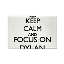 Keep Calm and Focus on Dylan Magnets