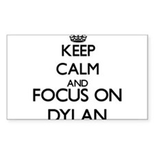 Keep Calm and Focus on Dylan Decal