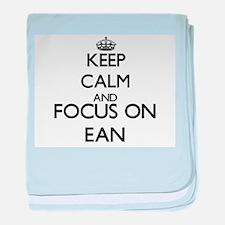 Keep Calm and Focus on Ean baby blanket