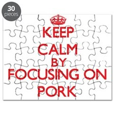 Keep Calm by focusing on Pork Puzzle