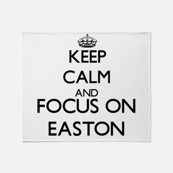 Keep Calm and Focus on Easton Throw Blanket
