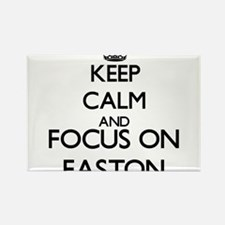 Keep Calm and Focus on Easton Magnets