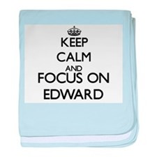 Keep Calm and Focus on Edward baby blanket