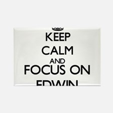 Keep Calm and Focus on Edwin Magnets