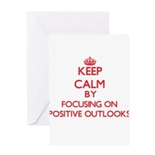 Keep Calm by focusing on Positive O Greeting Cards