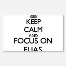 Keep Calm and Focus on Elias Decal