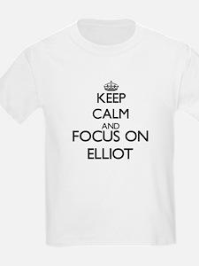 Keep Calm and Focus on Elliot T-Shirt