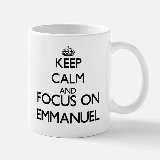 Keep Calm and Focus on Emmanuel Mugs