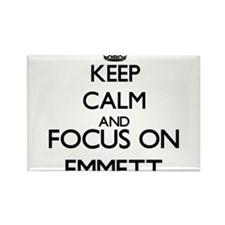 Keep Calm and Focus on Emmett Magnets