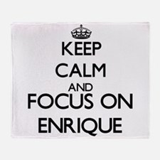 Keep Calm and Focus on Enrique Throw Blanket
