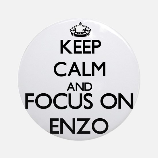 Keep Calm and Focus on Enzo Ornament (Round)