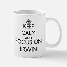 Keep Calm and Focus on Erwin Mugs