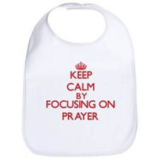 Keep Calm by focusing on Prayer Bib