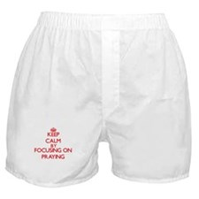 Keep Calm by focusing on Praying Boxer Shorts