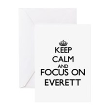Keep Calm and Focus on Everett Greeting Cards