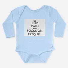 Keep Calm and Focus on Ezequiel Body Suit