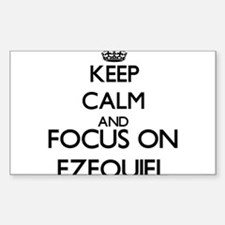 Keep Calm and Focus on Ezequiel Decal