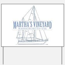 Martha's Vineyard - Yard Sign