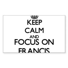 Keep Calm and Focus on Francis Decal