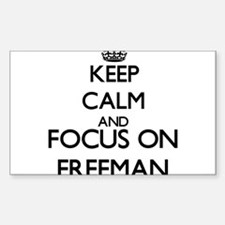 Keep Calm and Focus on Freeman Decal