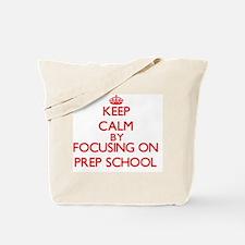 Keep Calm by focusing on Prep School Tote Bag