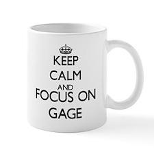 Keep Calm and Focus on Gage Mugs