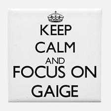 Keep Calm and Focus on Gaige Tile Coaster