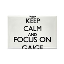 Keep Calm and Focus on Gaige Magnets