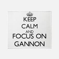 Keep Calm and Focus on Gannon Throw Blanket