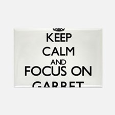Keep Calm and Focus on Garret Magnets