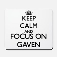 Keep Calm and Focus on Gaven Mousepad