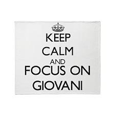 Keep Calm and Focus on Giovani Throw Blanket