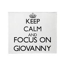 Keep Calm and Focus on Giovanny Throw Blanket