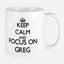Keep Calm and Focus on Greg Mugs