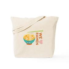 We Love Ramen Tote Bag