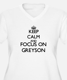 Keep Calm and Focus on Greyson Plus Size T-Shirt