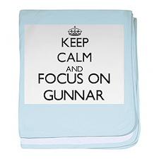 Keep Calm and Focus on Gunnar baby blanket