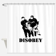 Disobey Authority Shower Curtain
