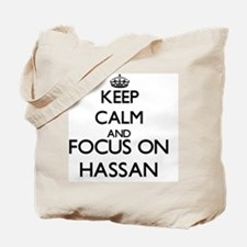 Keep Calm and Focus on Hassan Tote Bag