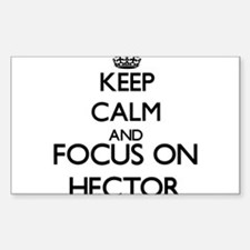 Keep Calm and Focus on Hector Decal