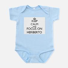 Keep Calm and Focus on Heriberto Body Suit