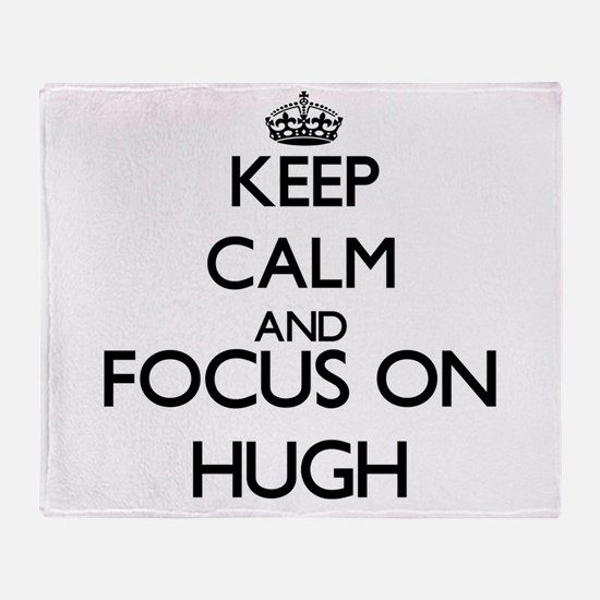 Keep Calm and Focus on Focus onh Throw Blanket
